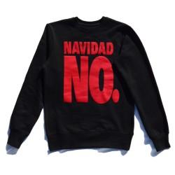 Sweatshirt Christmas Not.